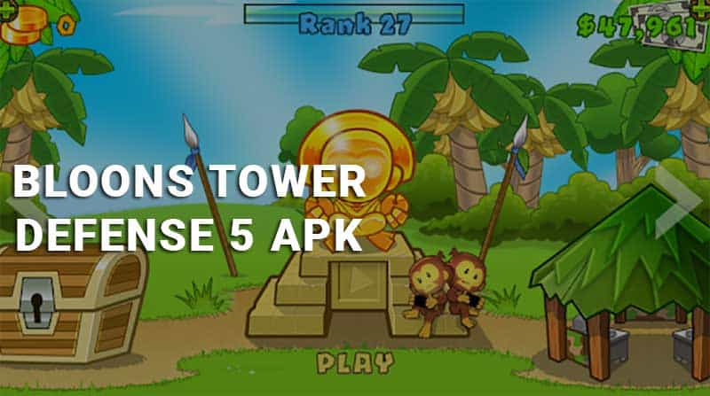 bloons td 5 apk
