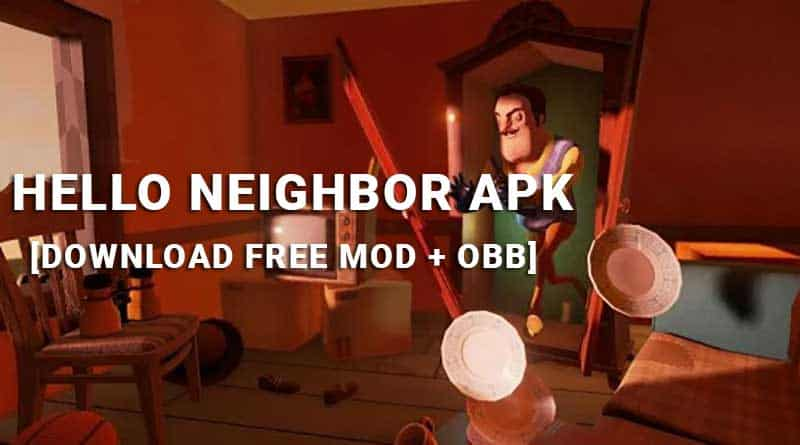 hello neighbour apk